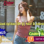 Download Aplikasi IDN QQ Poker Di Android